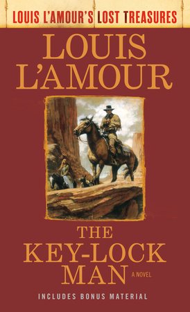 The Key-Lock Man (Louis L'Amour's Lost Treasures) by Louis L'Amour