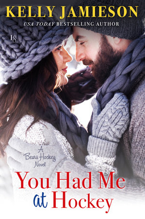 You Had Me at Hockey by Kelly Jamieson