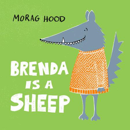 Brenda is a Sheep by Morag Hood