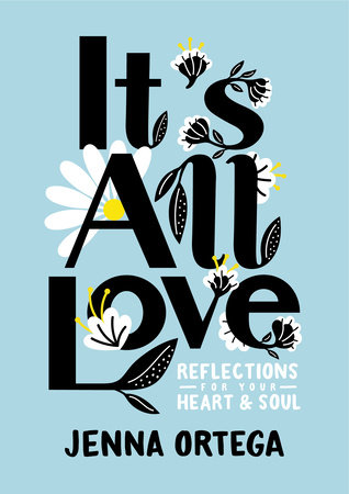It's All Love by Jenna Ortega