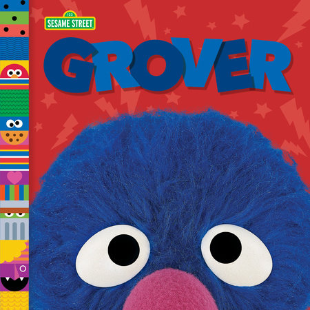 Grover (Sesame Street Friends) by Andrea Posner-Sanchez