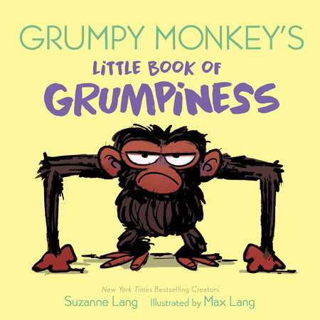Grumpy Monkey's Little Book of Grumpiness by Suzanne Lang