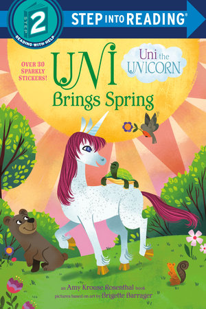 Uni Brings Spring (Uni the Unicorn) by Amy Krouse Rosenthal