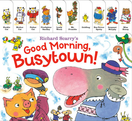 Richard Scarry's Good Morning, Busytown! by Richard Scarry