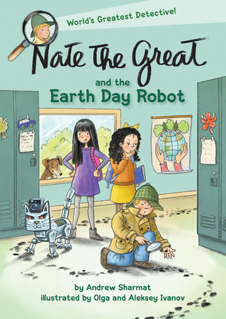 Nate the Great and the Earth Day Robot by Andrew Sharmat