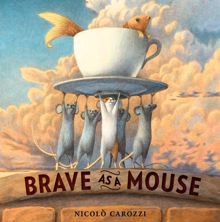 Brave as a Mouse by Nicolo Carozzi