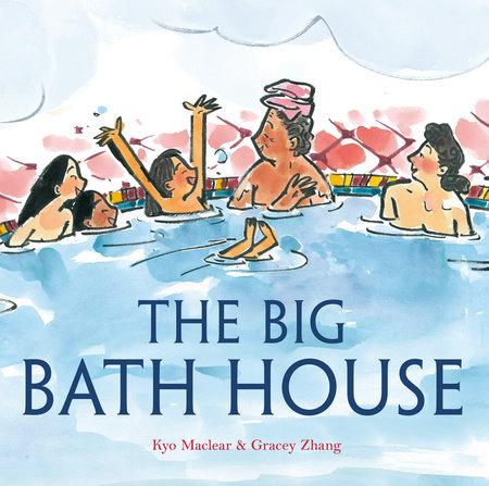 The Big Bath House by Kyo Maclear