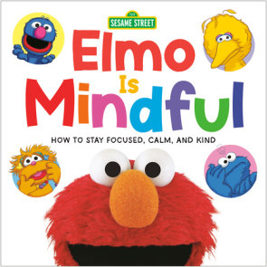 Elmo Is Mindful (Sesame Street)