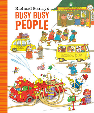 Richard Scarry's Busy Busy People by Richard Scarry