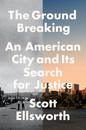 The Ground Breaking by Scott Ellsworth
