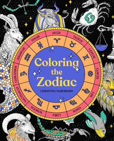 Coloring the Zodiac by Christina Haberkern