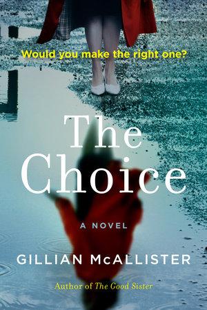 The Choice by Gillian McAllister