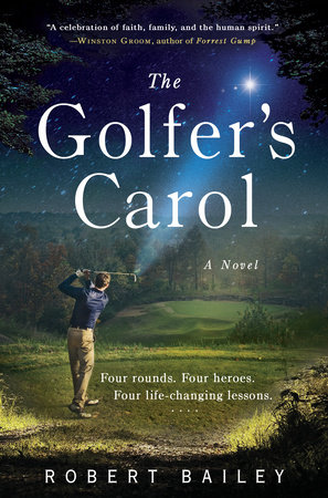 The Golfer's Carol by Robert Bailey
