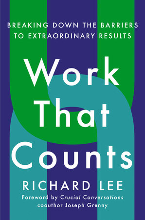 Work That Counts by Richard Lee