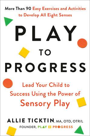 Play to Progress by Allie Ticktin