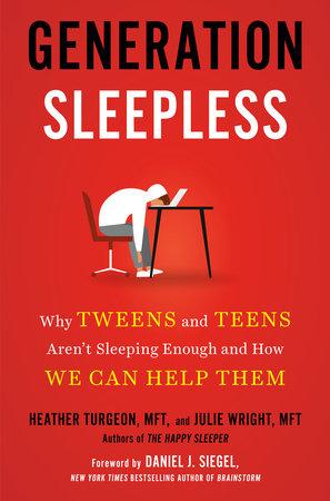 Generation Sleepless by Heather Turgeon MFT and Julie Wright MFT