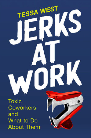 Jerks at Work by Tessa West