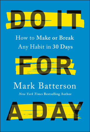 Do It for a Day by Mark Batterson