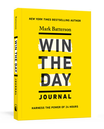 Win the Day Journal by Mark Batterson