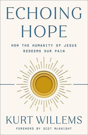 Echoing Hope by Kurt Willems