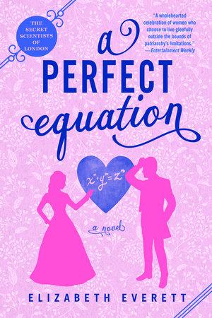 A Perfect Equation by Elizabeth Everett