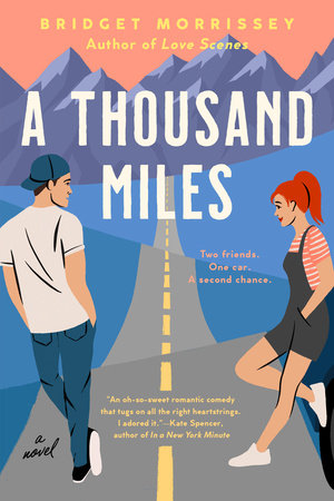 A Thousand Miles by Bridget Morrissey