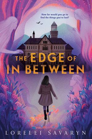 The Edge of In Between by Lorelei Savaryn