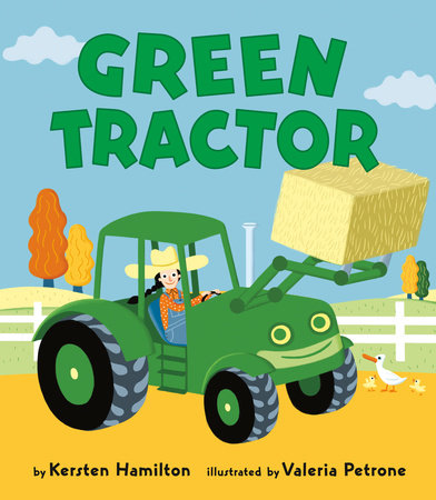 Green Tractor by Kersten Hamilton