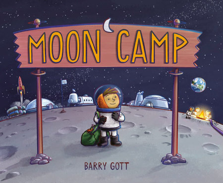 Moon Camp by Barry Gott
