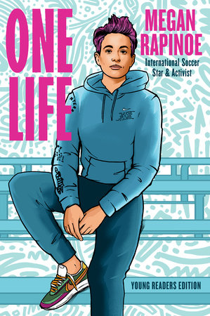One Life: Young Readers Edition by Megan Rapinoe