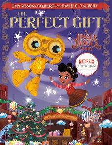 The Perfect Gift: A Jingle Jangle Story