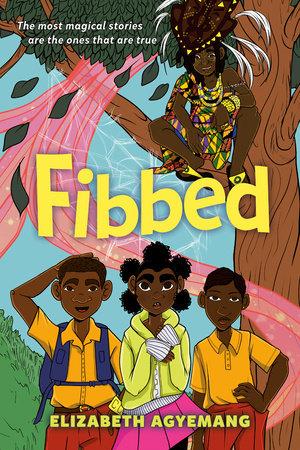 Fibbed by Elizabeth Agyemang