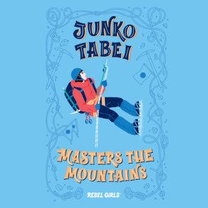 Junko Tabei Masters the Mountains