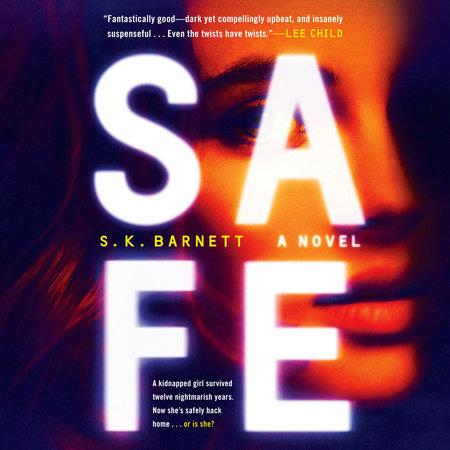 Safe by S. K. Barnett