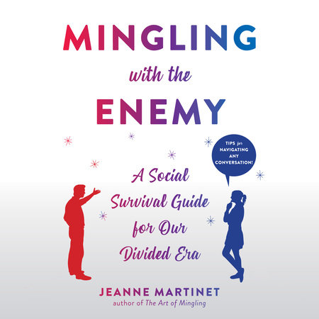 Mingling with the Enemy by Jeanne Martinet