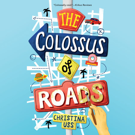 The Colossus of Roads by Christina Uss