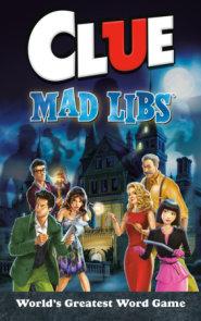 Clue Mad Libs