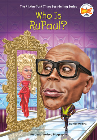 Who Is RuPaul? by Nico Medina; Illustrated by Andrew Thomson