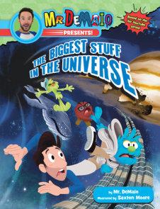 Mr. DeMaio Presents!: The Biggest Stuff in the Universe