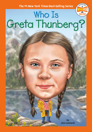 Who Is Greta Thunberg? by Jill Leonard; Illustrated by Manuel Gutierrez