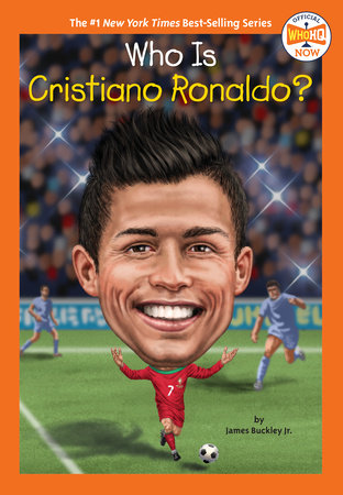 Who Is Cristiano Ronaldo? by James Buckley, Jr. and Who HQ
