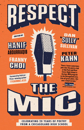 Respect the Mic: Celebrating 20 Years of Poetry from a Chicagoland High School