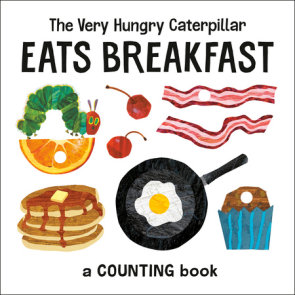 The Very Hungry Caterpillar Eats Breakfast