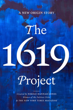 The 1619 Project by