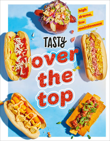 Tasty Over the Top by Tasty
