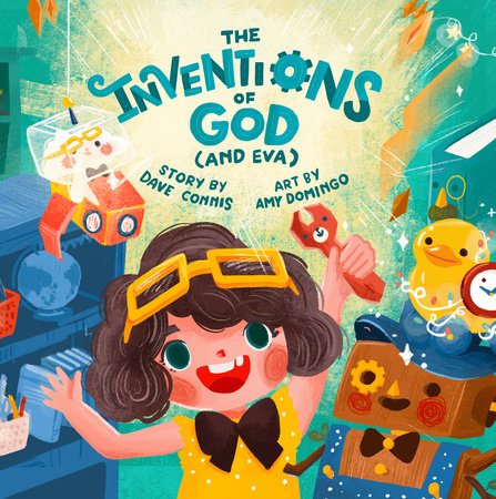 The Inventions of God (and Eva) by Dave Connis
