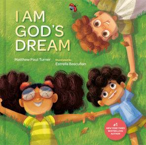 I Am God's Dream