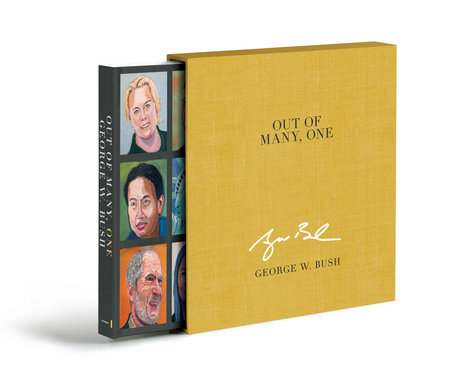 Out of Many, One (Deluxe Signed Edition) by George W. Bush