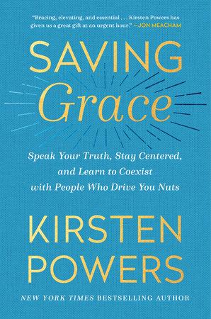 Saving Grace by Kirsten Powers