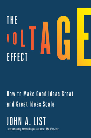 The Voltage Effect by John A. List